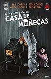 La Familia De La Casa De Muñecas (Hill House Comics)