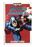 Capitán América, un héroe eterno. Mi primer cómic