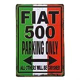 Fiat 500 Parking Only Póster de Pared Metal Creativo Placa Decorativa Cartel de Chapa Placas Vintage Decoración Pared Arte Muestra Bar Club Café