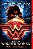 WONDER WOMAN WARBRINGER NOVEL (Dc Icons)
