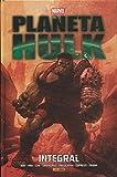 Planeta Hulk. Integral (MARVEL INTEGRAL)
