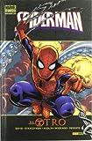 Spiderman. El Otro (Marvel Deluxe - Spiderman)