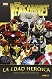 Los Vengadores 1. La Edad Heroica (MARVEL DELUXE)