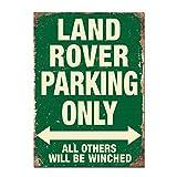 Hunnry Land Rover Parking Only Poster Póster De Pared Metal Vintage Placa Cartel Decorativas Estaño Signo Vendimia Plaque por Bar Café Hogar Restaurante Dormitorio