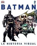 Batman: La historia visual: La historia visual (DC Cómics)