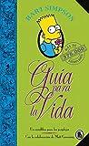 Bart Simpson. Guía para la vida (Los Simpson): Un mini-libro para los perplejos