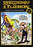 Mortadelo y Filemón: parque de atracciones: (Edición económica) (Olé! Mortadelo)
